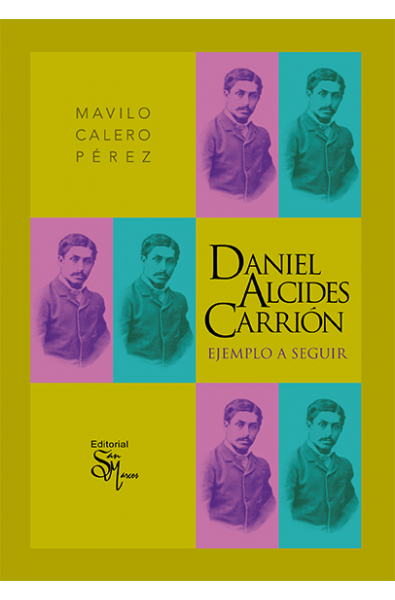 Daniel Alcides Carrión ejemplo a seguir