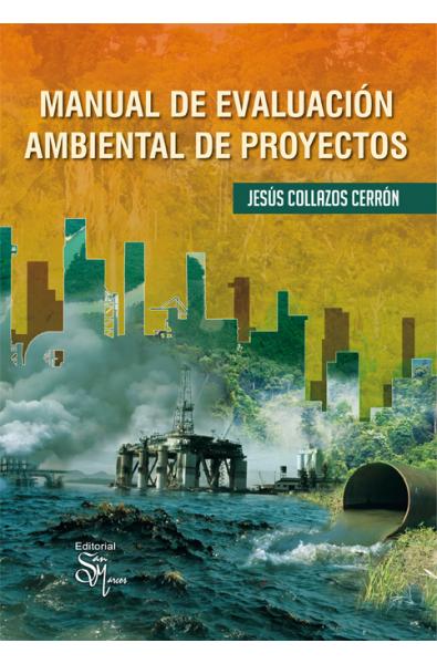 Manual de evaluación ambiental de proyectos