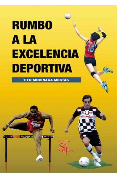 Rumbo a la excelencia deportiva