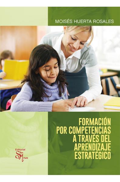 Formación por competencias a través del aprendizaje estratégico