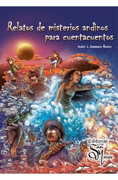Relatos de misterios andinos para cuentacuentos