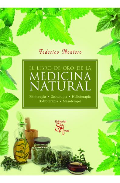 El libro de oro de la medicina natural