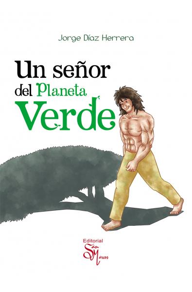 Un señor del planeta verde