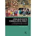 ¿Por que existe pobreza en el Perú? 3ª edición