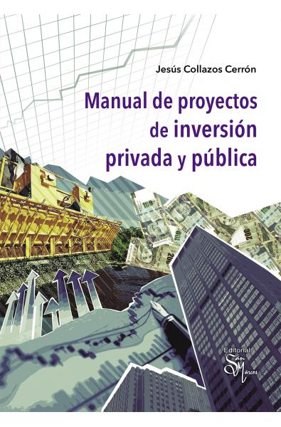 Manual de proyectos de inversión privada y pública