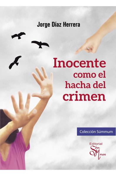 Inocente como el hacha del crimen