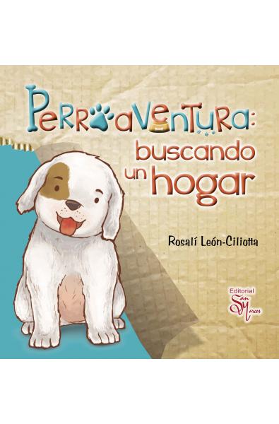 Perroaventura: Buscando un Hogar