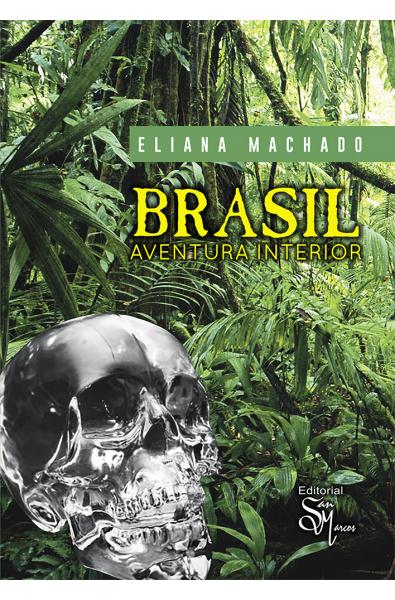 Brasil: Aventura Interior
