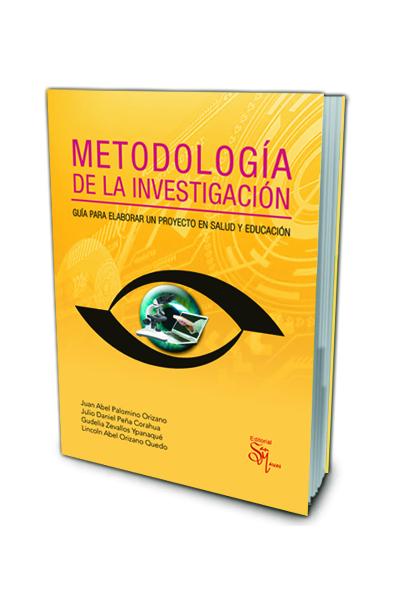 Metodología de la Investigación: Guía para Elaborar un Proyecto en Salud y Educación