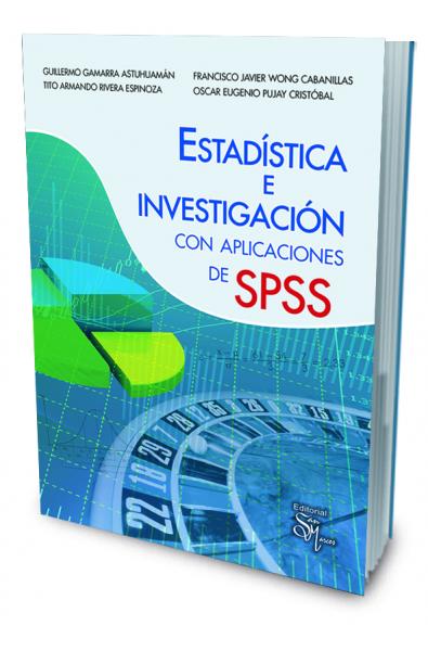 Estadística e Investigación con Aplicaciones de SPSS