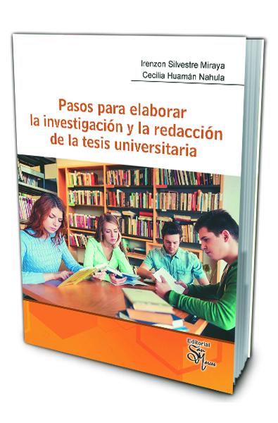Pasos para Elaborar la Investigación y la Redacción de la Tesis Universitaria