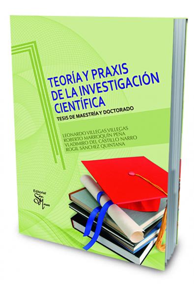 Teoría y Praxis de la Investigación Científica