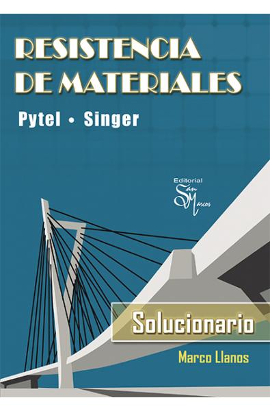 Resistencia de Materiales: Pytel- Singer Solucionario