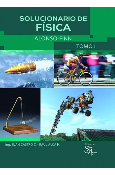 Solucionario de Física Alonso-Finn Tomo I