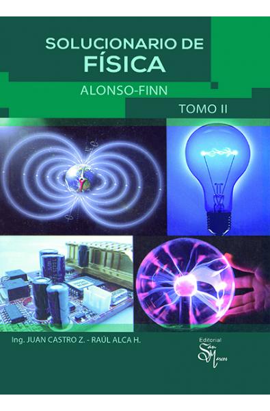 Solucionario de Física Alonso-Finn Tomo II