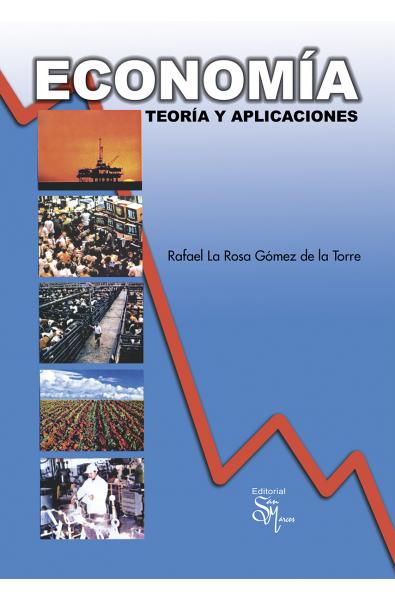 Economía Teoría y Aplicación