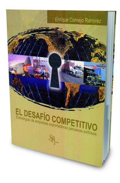 El Desafío Competitivo: Estrategias de Empresas Exportadora Peruanas Exitosass