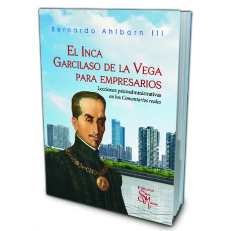 El Inca Garcilaso de la Vega para Empresarios