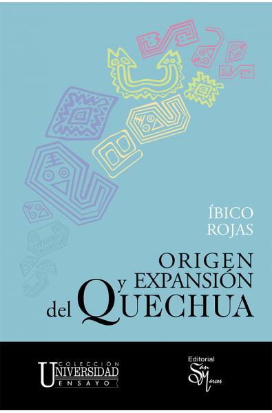 Origen y Expansión del Quechua