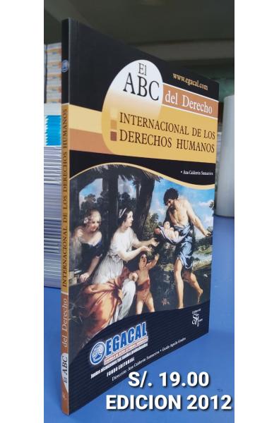 El ABC del Derecho: Internacional de los Derecho Humanos