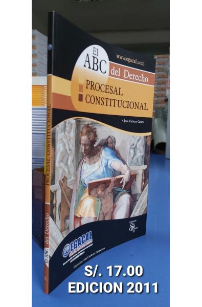 El ABC del Derecho: Procesal Constitucional