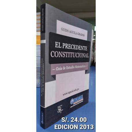 El Precedente Constitucional: Guía de Estudio Sistemático