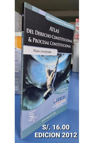 Atlas del Derecho Constitucional & Procesal Constitucional