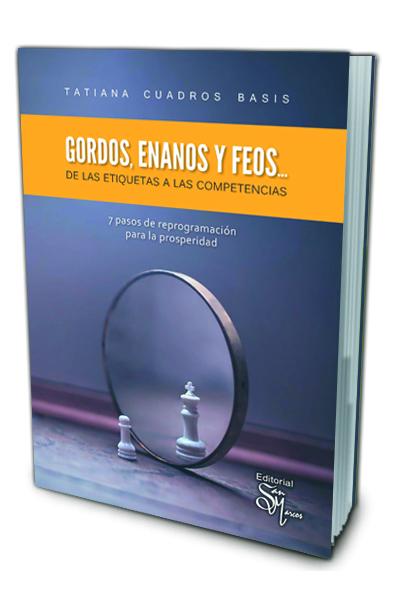 Gordos, Enanos y Feos... De las Etiquetas a las Competencias