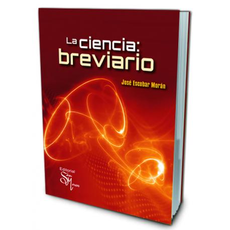 La Ciencia: Breviario