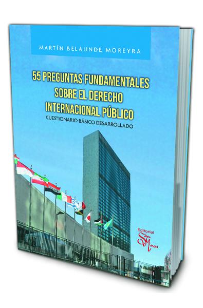 55 Preguntas Fundamentales sobre el Derecho Internacional Público