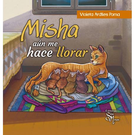 Misha Aún Me Hace Llorar
