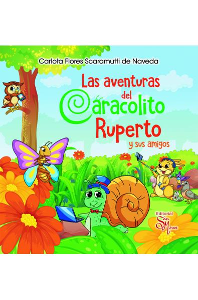 Las Aventuras de Caracolito Ruperto y sus Amigos