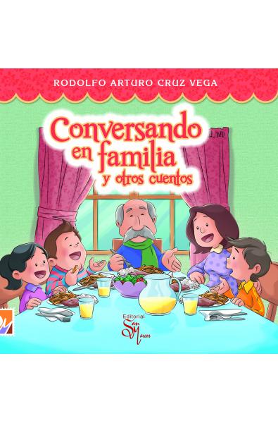 Conversando en Familia y Otros Cuentos